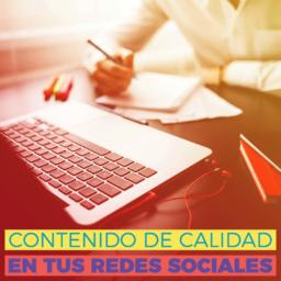 CONTENIDO DE CALIDAD EN REDES SOCIALES